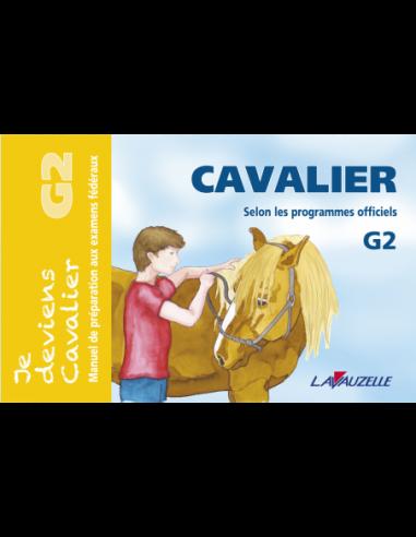 JE DEVIENS CAVALIER - G2
