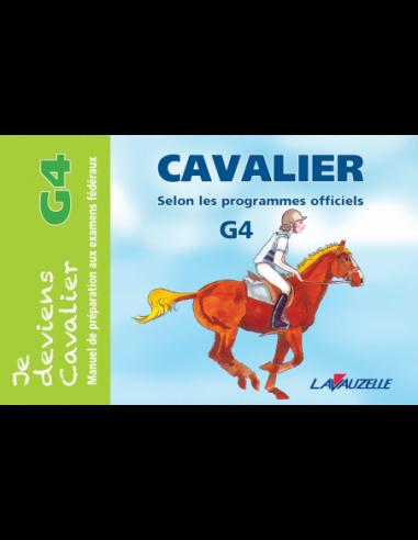 JE DEVIENS CAVALIER - G4
