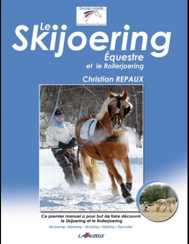 Le Skijoering équestre et le...
