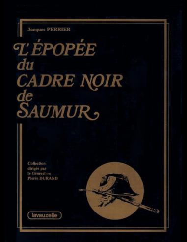 L'Epopée du Cadre Noir de Saumur