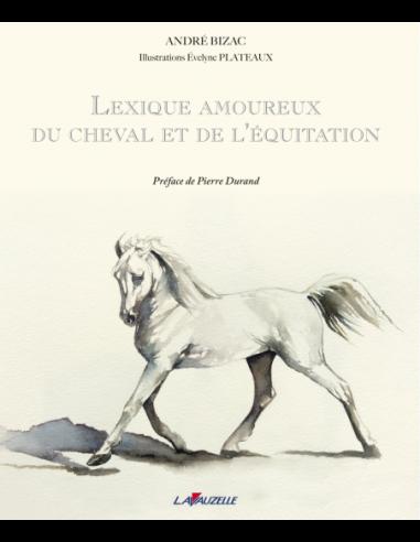 Lexique amoureux du cheval et de...