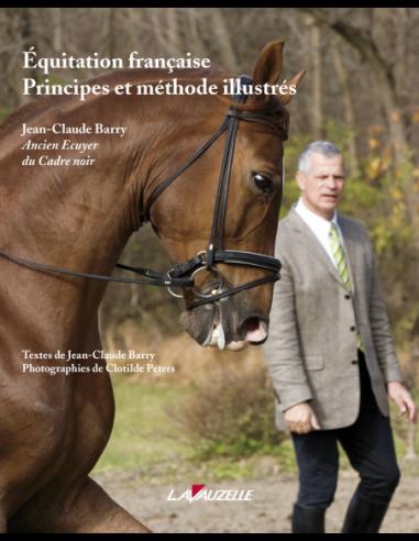 Equitation Française - Principes et...